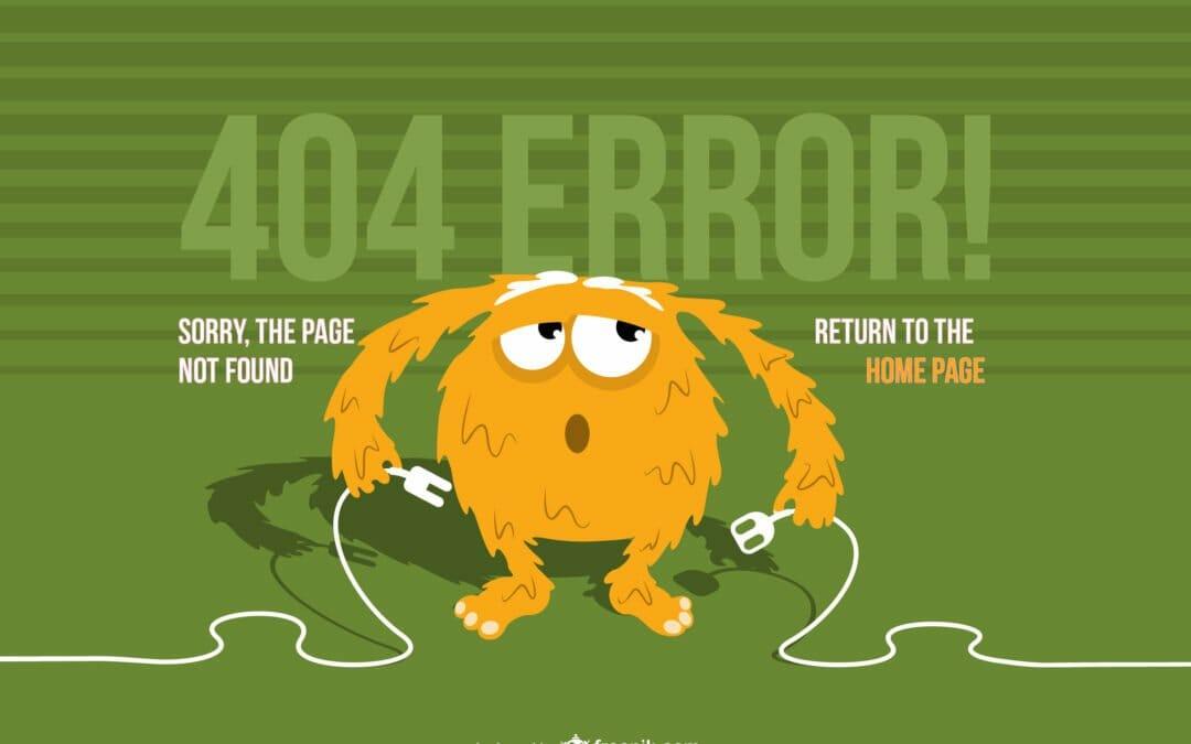 Les erreurs 404 ou fameuses pages introuvables