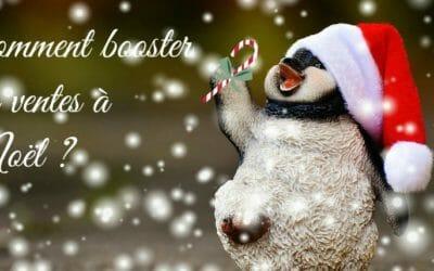 E-commerçant : 10 conseils pour booster vos ventes à Noël