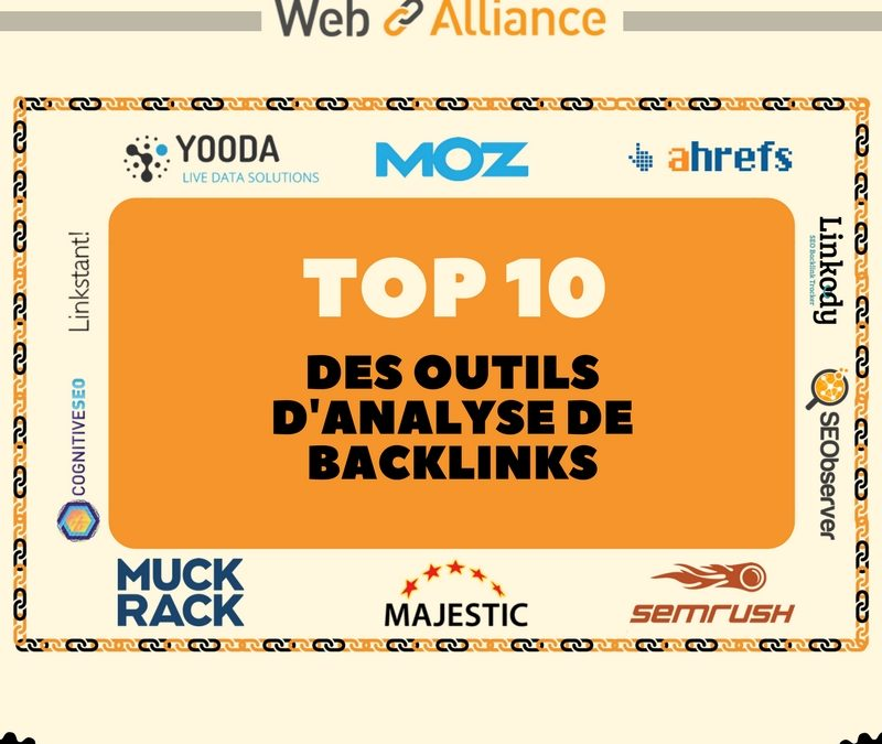 TOP 10 : Outils d'analyse de backlinks SEO